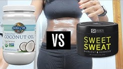 HOW TO LOSE WATER WEIGHT FAST COCONUT OIL VS SWEET SWEAT