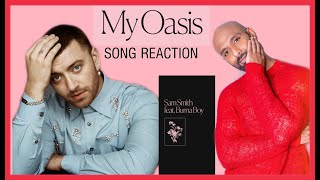 Baixar Sam Smith - My Oasis feat Burna Boy (Lyric Video) [REACTION]