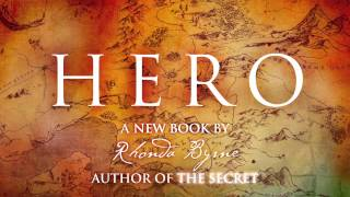 Introducing HERO: From Rhonda Byrne, author of The Secret
