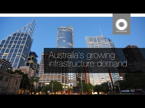 Australia's growing infrastructure demand