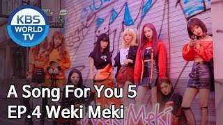 Global Request Show: A Song For You 5 - Ep.4: Weki Meki [ENG/2018.11.12]