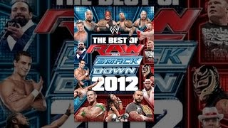 WWE: The Best Of Raw & SmackDown 2012 Volume 1