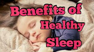 Benefits of healthy sleeping and lifestyle.