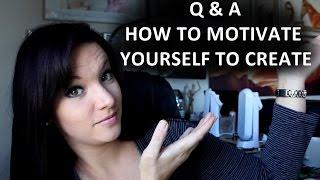 Q & A Mittwoch - Wie motivieren Sie sich selbst zu erstellen