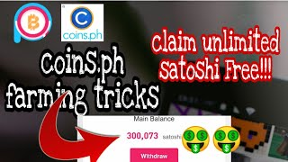 Coins.PH Farming Tricks | Unlimited Claim | Unlimited Satoshis | With Payment Proof | Late Upload