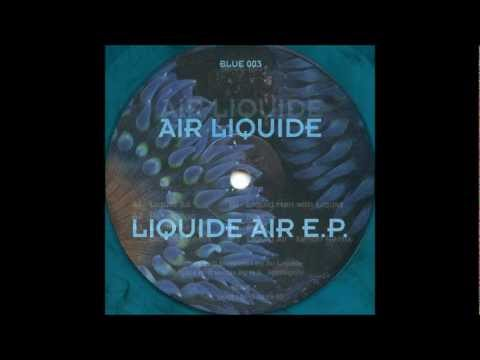 Air Liquide - Liquid Air (Acidtrance 1992)