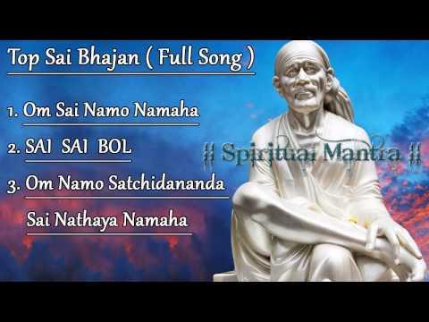 Top 3 Sai Bhajans :- Om Sai Namo Namaha || Sai Sai Bol || Om Namo Satchidananda Sai Nathaya Namaha