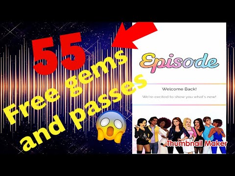 HOW TO GET 55 FREE PASSES AND GEMS ON EPISODE!!! REALLY EASY!!