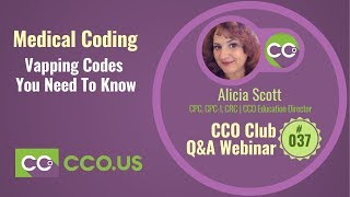 Vapping Codes  You Need To Know | CCO Club Q & A webinar #037