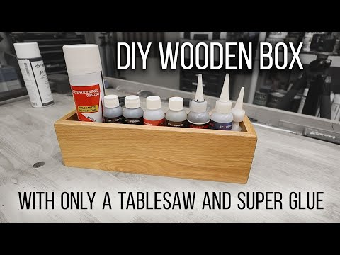 DIY Wooden box made with only a table saw and super glue