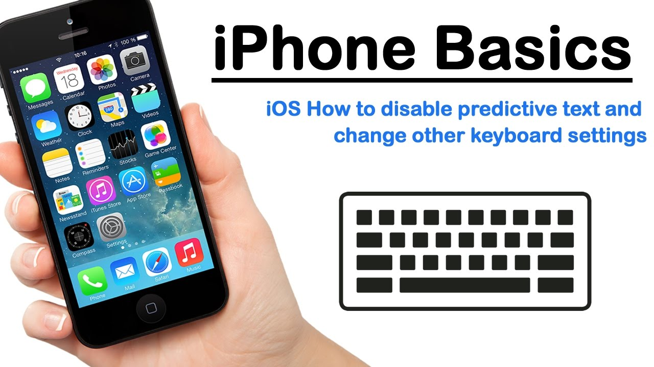 iPhone Basics - iOS How to disable predictive text and change other  keyboard settings