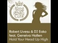 DJ EAKO & R.LIVESU - HOLD YOUR HEAD UP