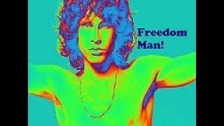 The Doors- 'Freedom Man!'