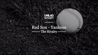 Boston Red Sox VS New York Yankees - The Rivalry | UNILAD Sport