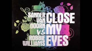 Sander Van Doorn - Close My Eyes (Dub)