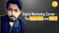 [HINDI ]Digital Marketing Career - The Good, Bad & UGLY!