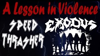 SPEED THRASHER - A LESSON IN VIOLENCE  (Exodus Cover)