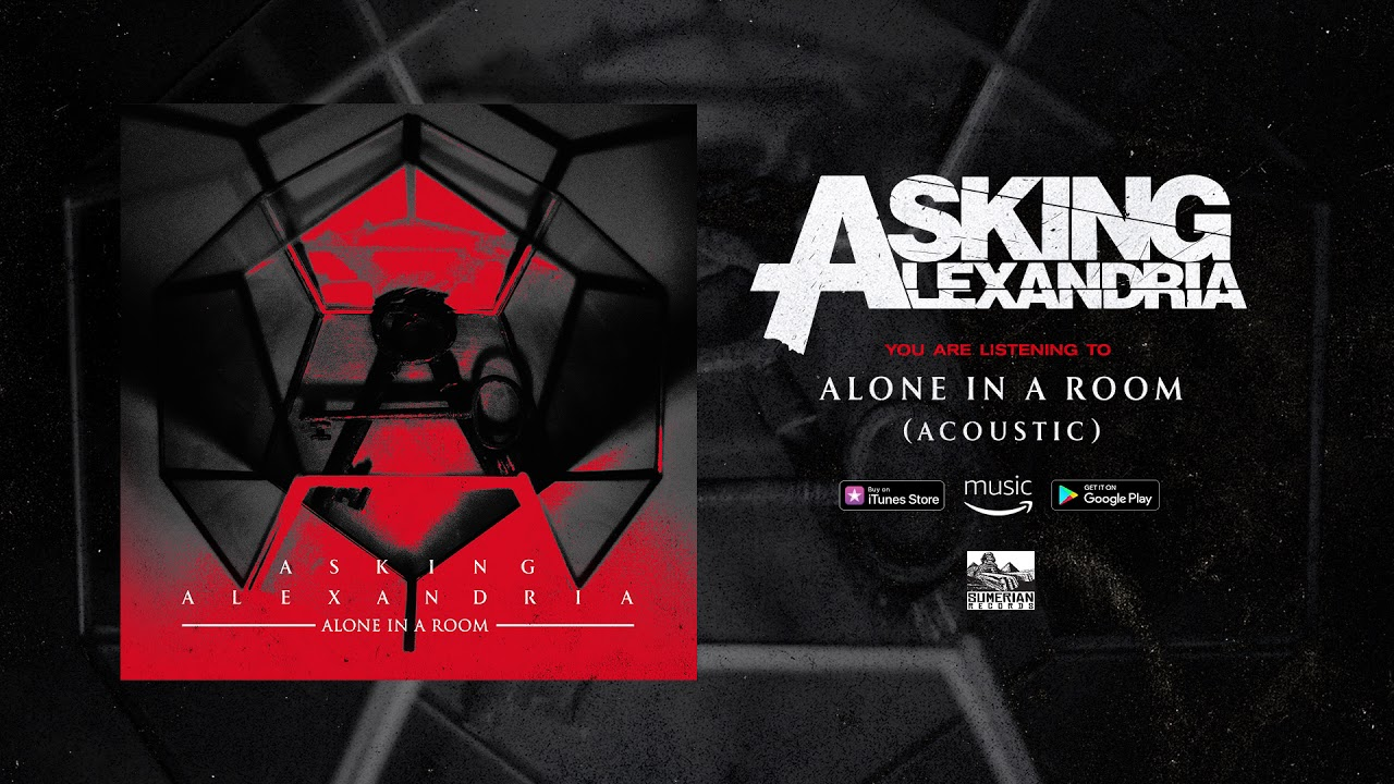 asking-alexandria-alone-in-a-room-acoustic-sumerian