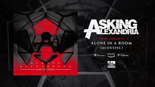 ASKING ALEXANDRIA Alone In A Room Acoustic