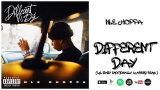 NLE Choppa - Different Day (Remix)