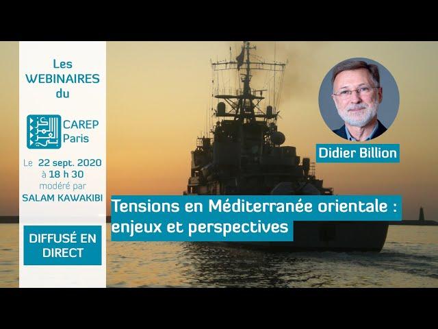 Webinaire 14 / Tensions en Méditerranée orientale : enjeux et perspectives
