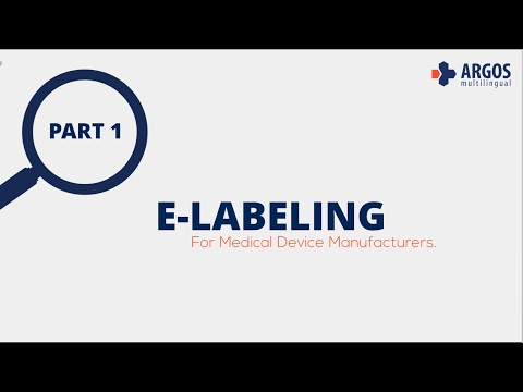 E-LABELING For Medical Device Manufacturers - Part 1