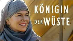 KÖNIGIN DER WÜSTE | Offizieller HD Trailer | Deutsch German | Jetzt auf Blu-ray, DVD und als VoD