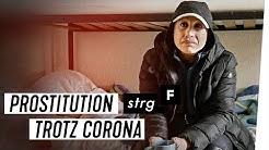 Illegale Prostitution: Trotz Corona auf dem Straßenstrich | STRG_F