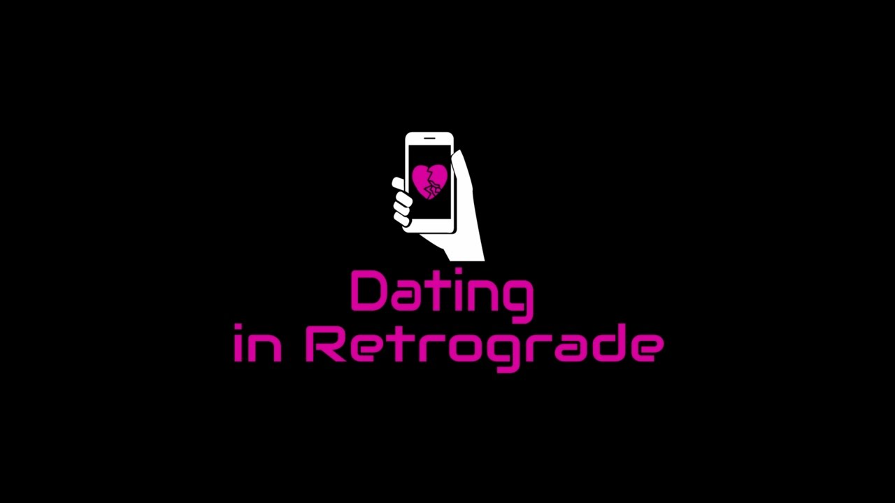 Dating in Retrograde - Episode 2