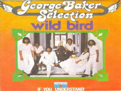 George Baker Selection - If You Understand