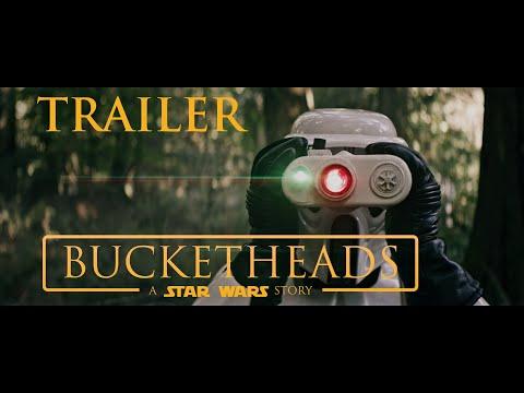 Bucketheads: A Star Wars Story - OFFICIAL TRAILER (2018 Fan Film)