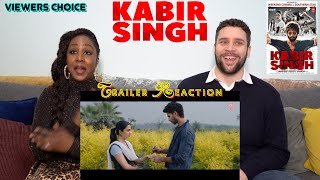 Kabir Singh – Trailer Reaction! (Viewers Choice)