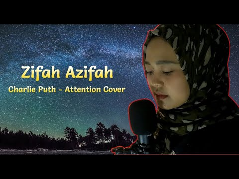 Charlie Puth - Attention Cover By Zifah Azifah. Versi Gini Makin Enak Didengar
