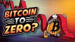 Can Bitcoin Go to Zero?