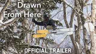 Drawn From Here - Official Trailer