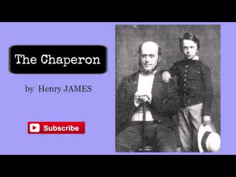 The Chaperon by Henry James - Audiobook