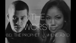 Jhene Aiko feat. B.D. The Prophet - The Worst (Remix)