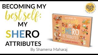 BOOK TRAILER: Becoming my Best Self: My Shero Attributes