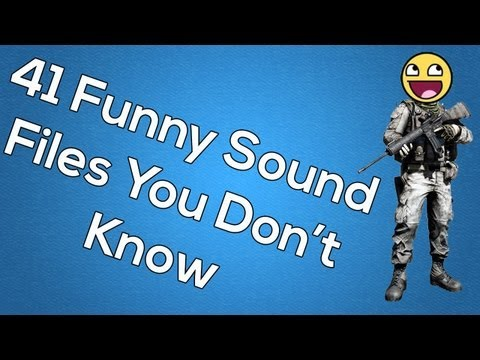 41 Funny BF3 Sounds You Didn't Know