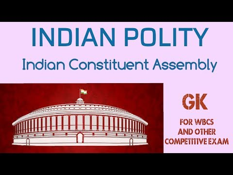 Indian Polity // Indian Constituent Assembly