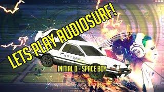 Audio Surf 2 - Initial D Space Boy