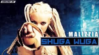 SHUGA WUGA - MALIZZIA (FULL ALBUM RAP)