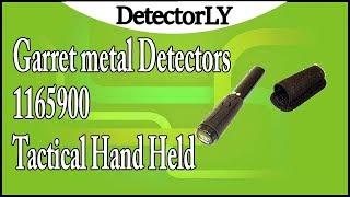 Garret metal Detectors 1165900 Tactical Hand Held Review
