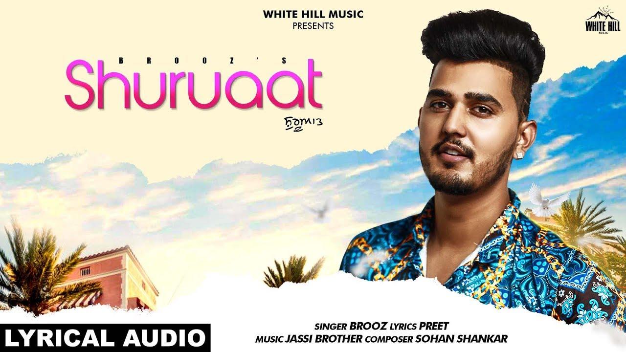 Shuruaat (Lyrical Audio) Brooz | New Punjabi Song 2019 | White Hill Music