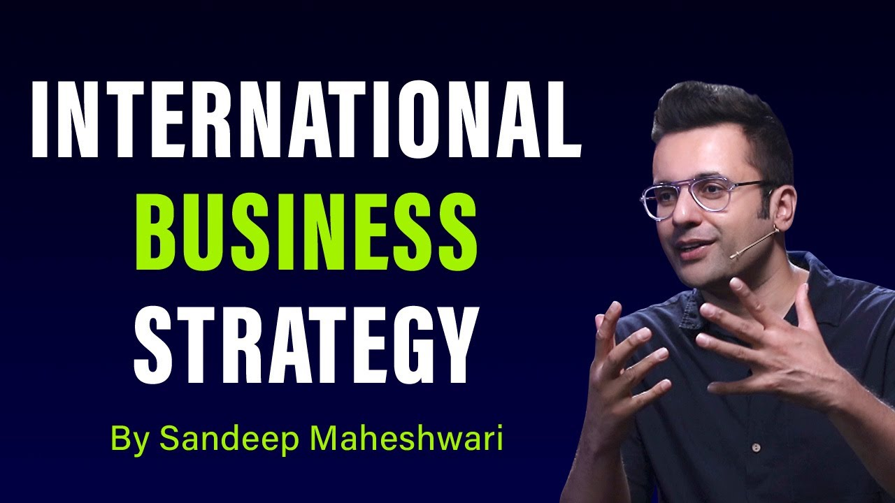 International Business Strategy - By Sandeep Maheshwari   Hindi