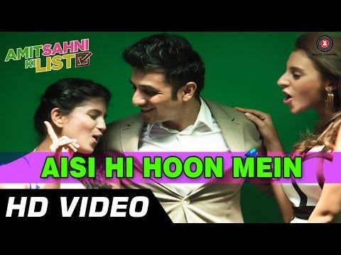 Aisi Hi Hoon Mein Official Video HD | Amit Sahni Ki List | Vir Das, Vega Tamotia