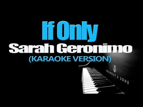 IF ONLY - Sarah Geronimo (KARAOKE VERSION)