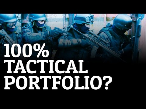 Should Your Portfolio Be 100% Tactical?