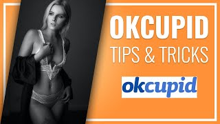 OKCUPID TIPS & ADVICE FOR MEN - How To Get An OKCupid Date Today
