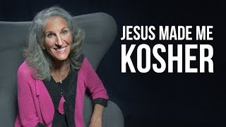Jesus made me kosher, literally!